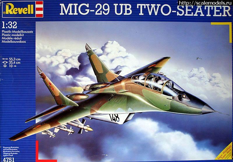 Новинка Revell: 1/32 МиГ-29УБ Закрыть окно